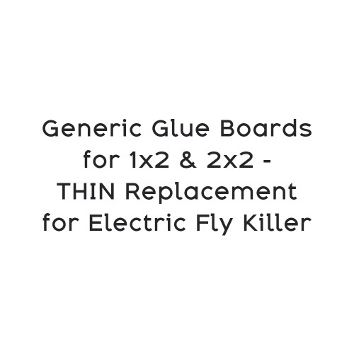 Generic Glue Boards for 1x2 & 2x2 - THIN Replacement for Electric Fly Killer